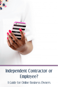 Independent Contractor or Employee? A Guide for Online Business Owners