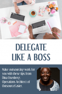 Delegate Like a Boss: Tips for Easier Outsourcing
